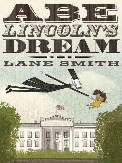 Abe Lincoln's Dream (Hardcover)