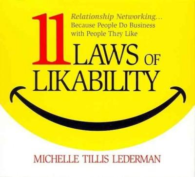 11 Laws of Likability: Relationship Networking--Because People Do Business With People They Like (CD-Audio)