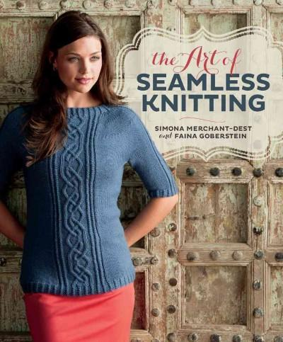 The Art of Seamless Knitting (Paperback)
