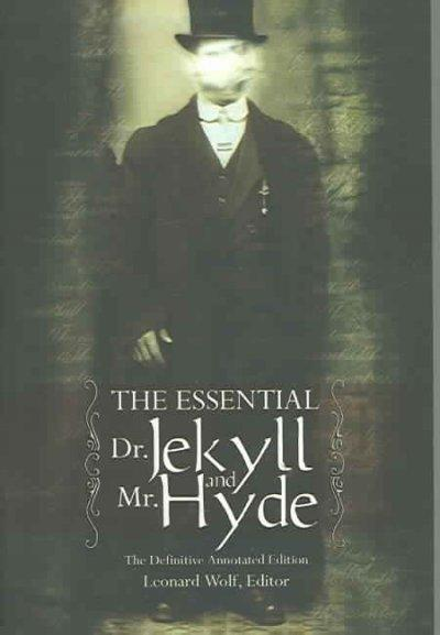 The Essential Dr. Jekyll And Mr. Hyde: Including The Complete Novel By Robert Louis Stevenson (Paperback)
