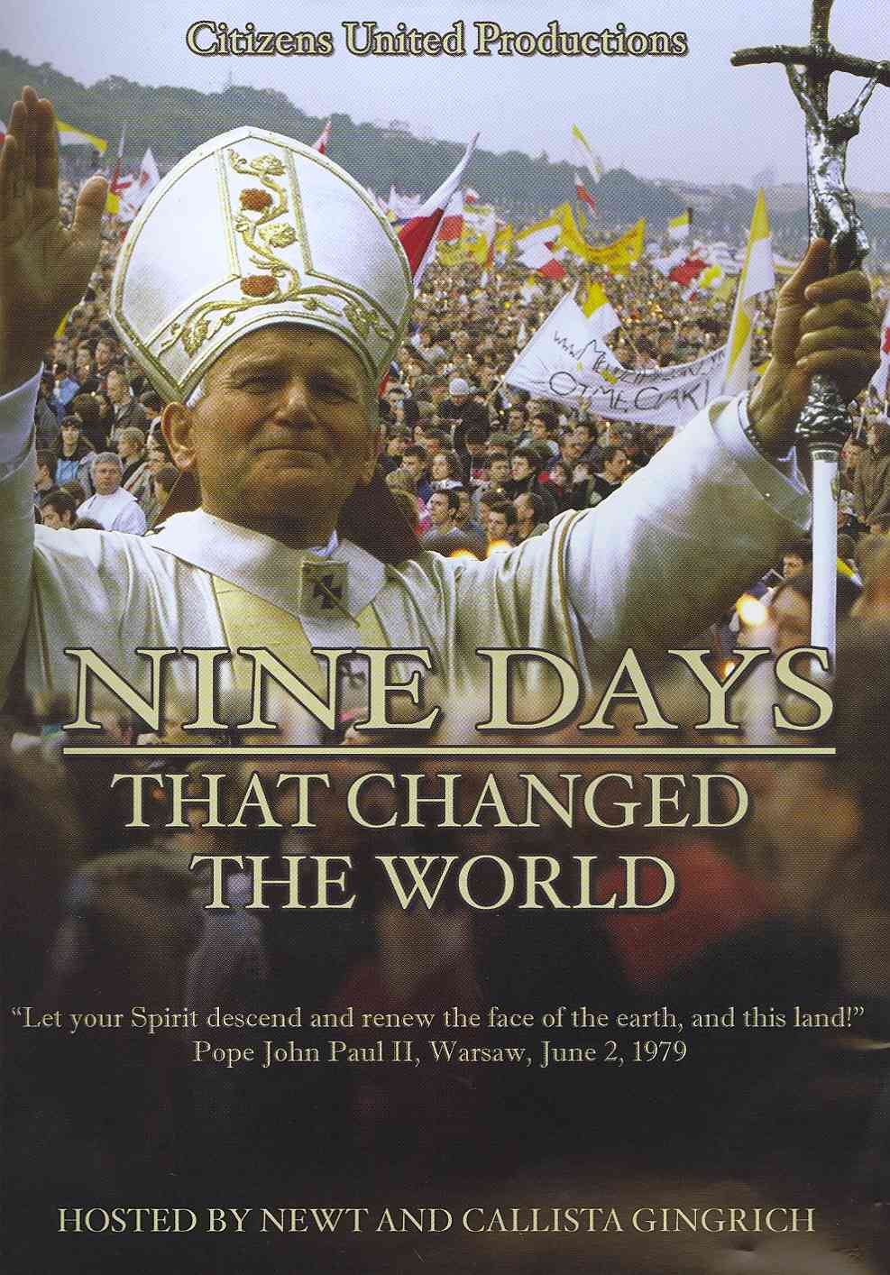 Nine Days That Changed the World (DVD video)