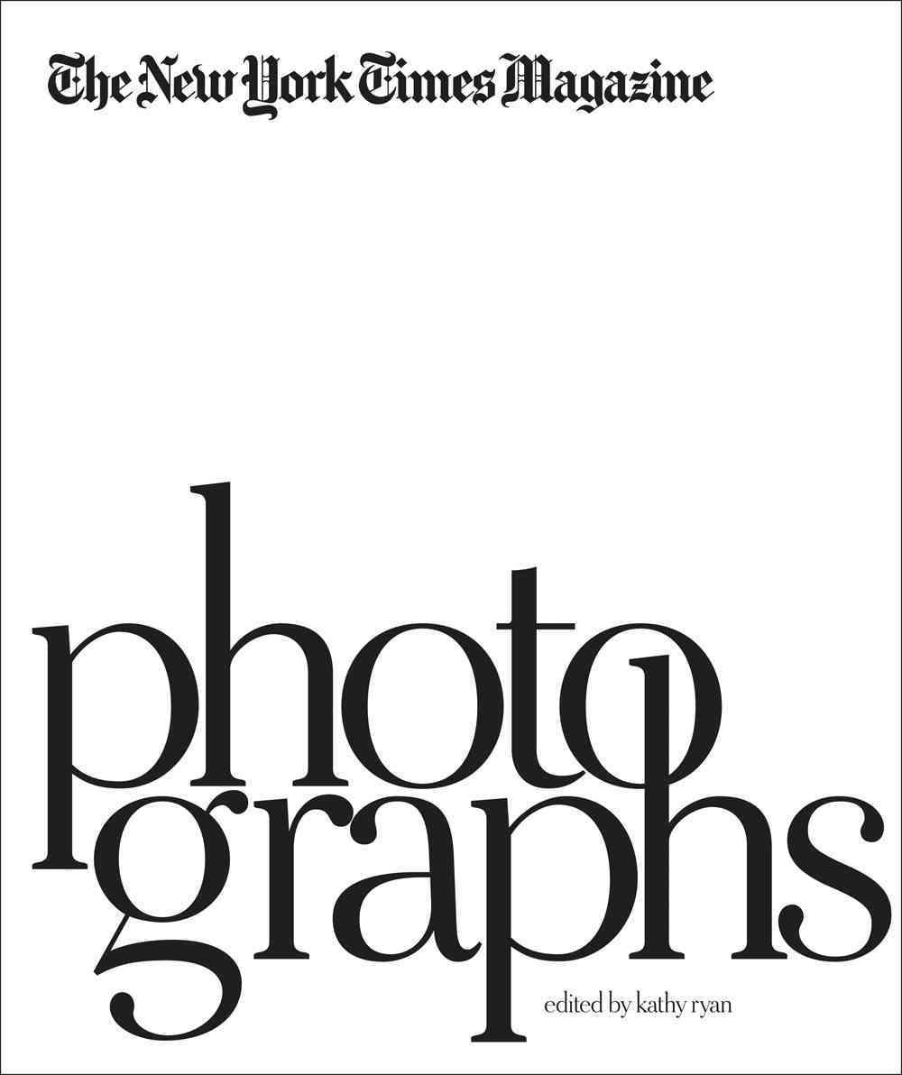 The New York Times Magazine Photographs (Hardcover)
