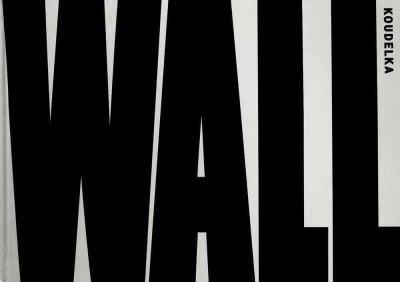 Wall: Israeli & Palestinian Landscape, 2008-2012 (Hardcover)