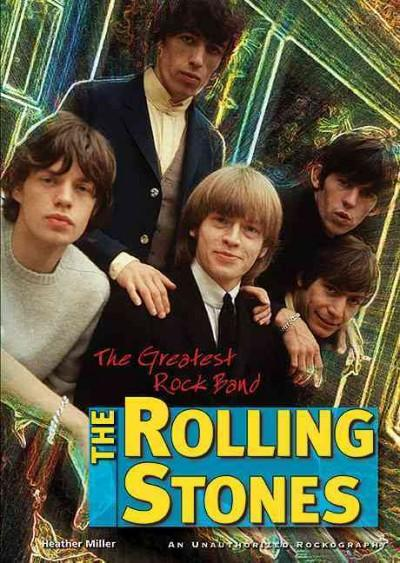 The Rolling Stones: The Greatest Rock Band (Paperback)