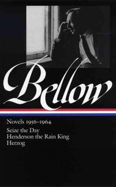 Saul Bellow Novels, 1956-1964 (Hardcover)