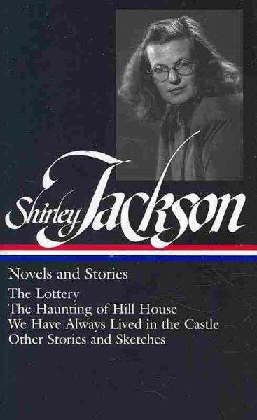 Shirley Jackson: Novels and Stories (Hardcover)