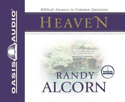 Heaven: Biblical Answers to Common Questions (CD-Audio)