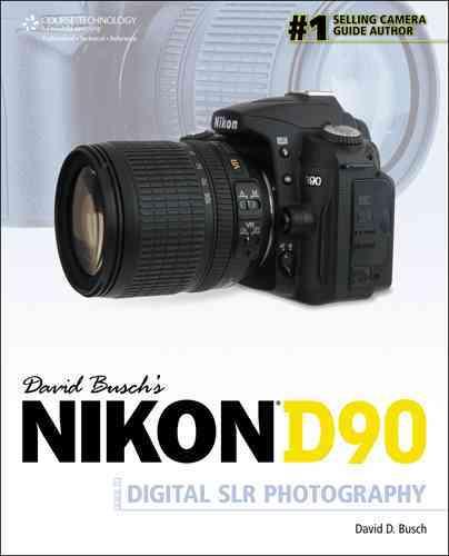 David Busch's Nikon D90 Guide to Digital Slr Photography (Paperback)