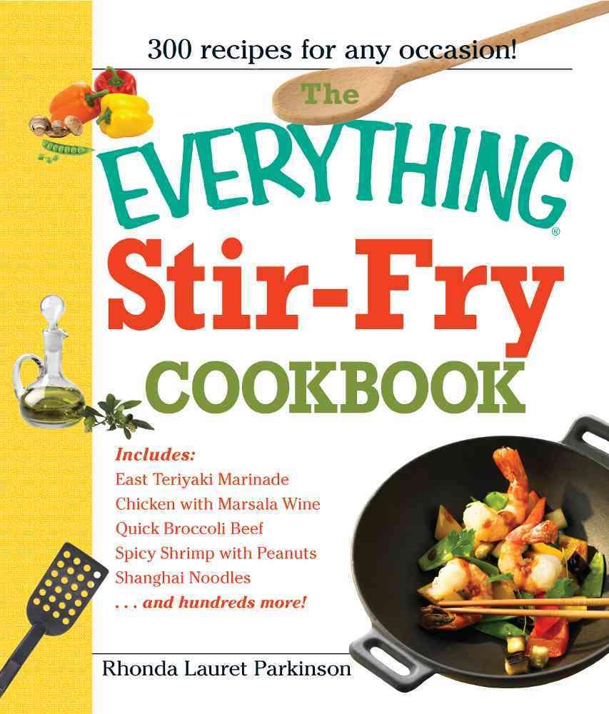 The Everything Stir-fry Cookbook (Paperback)