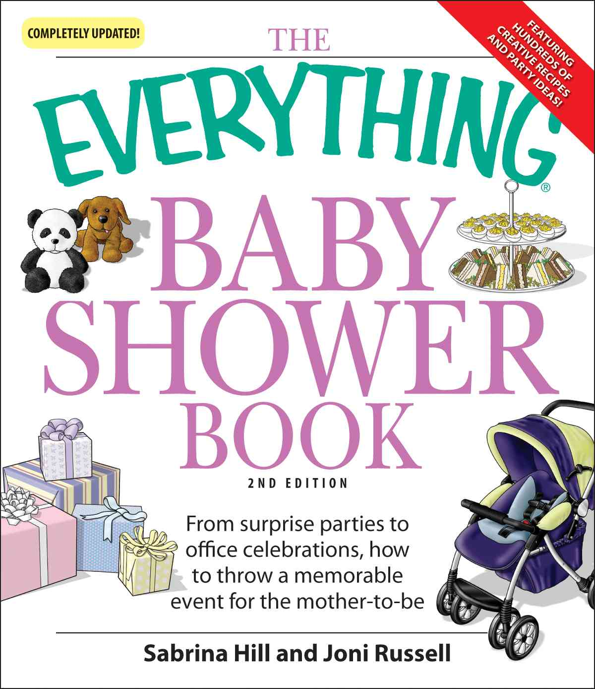 The Everything Baby Shower Book: Throw a Memorable Event for Mother-to-be (Paperback)