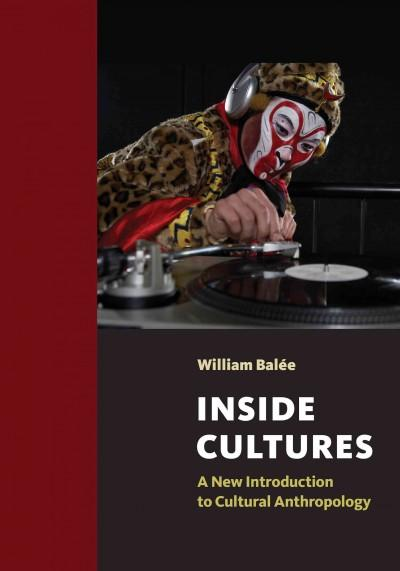 Inside Cultures: A New Introduction to Cultural Anthropology (Paperback)