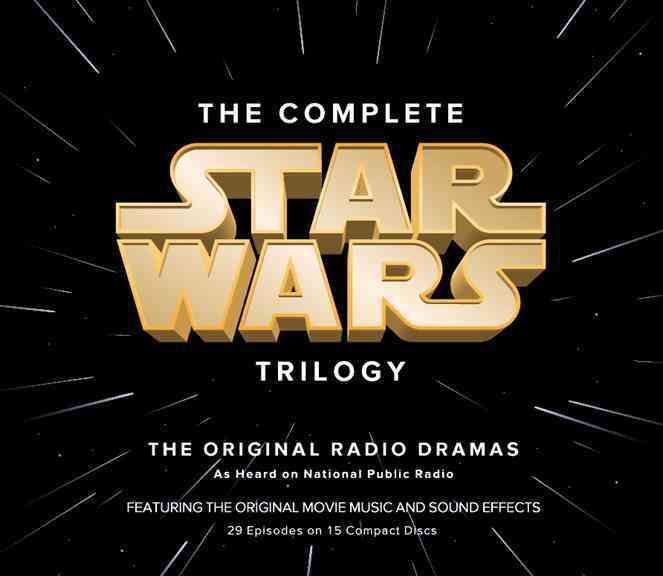 The Complete Star Wars Trilogy: The Original Radio Dramas (CD-Audio)