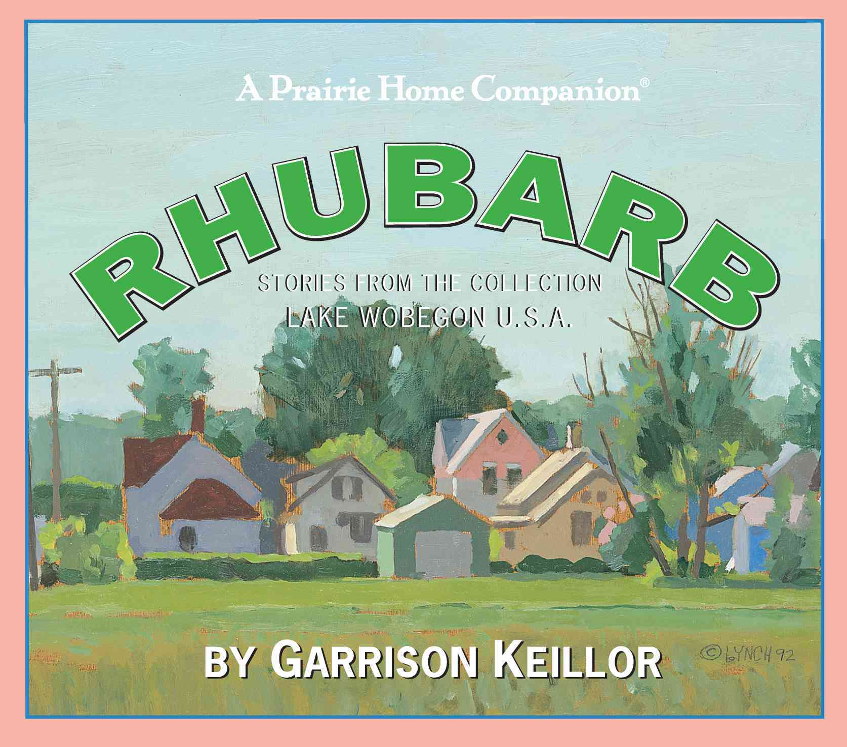 Rhubarb: Stories from the Collection Lake Wobegon U.s.a. (CD-Audio)