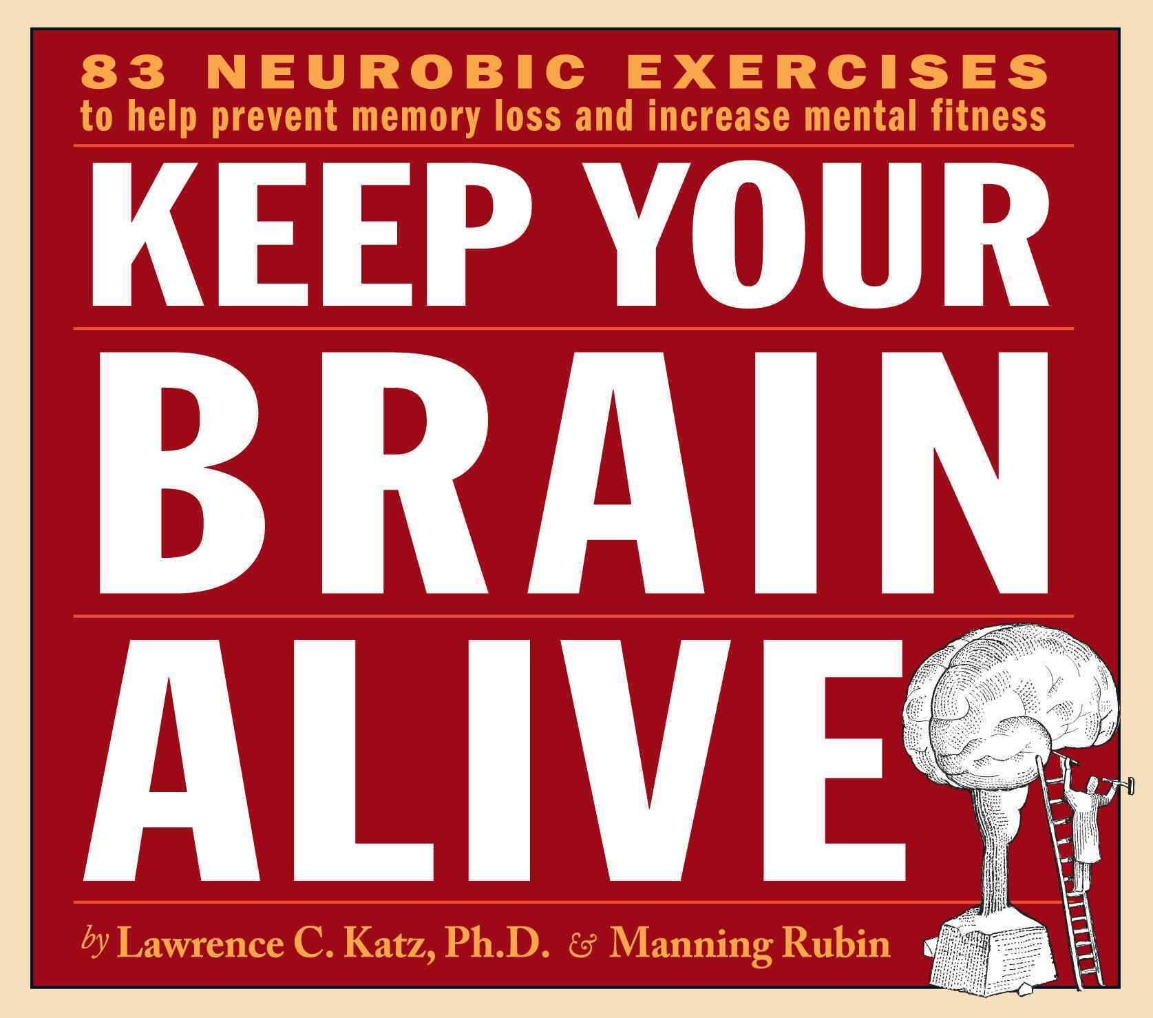 Keep Your Brain Alive: 83 Neurobic Exercises to Help Prevent Memory Loss and Increase Mental Fitness (CD-Audio)