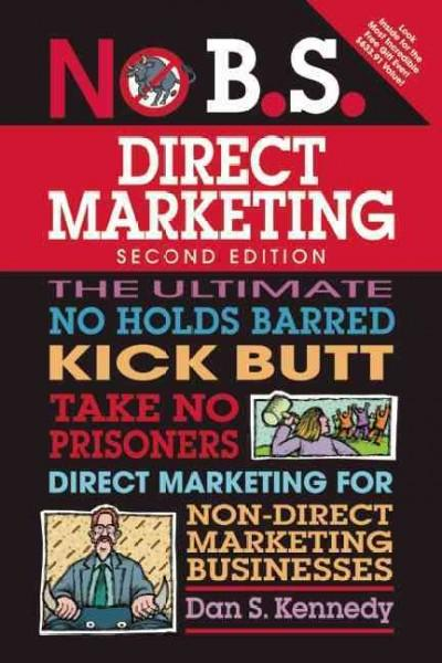 The No B.S. Direct Marketing (Paperback)