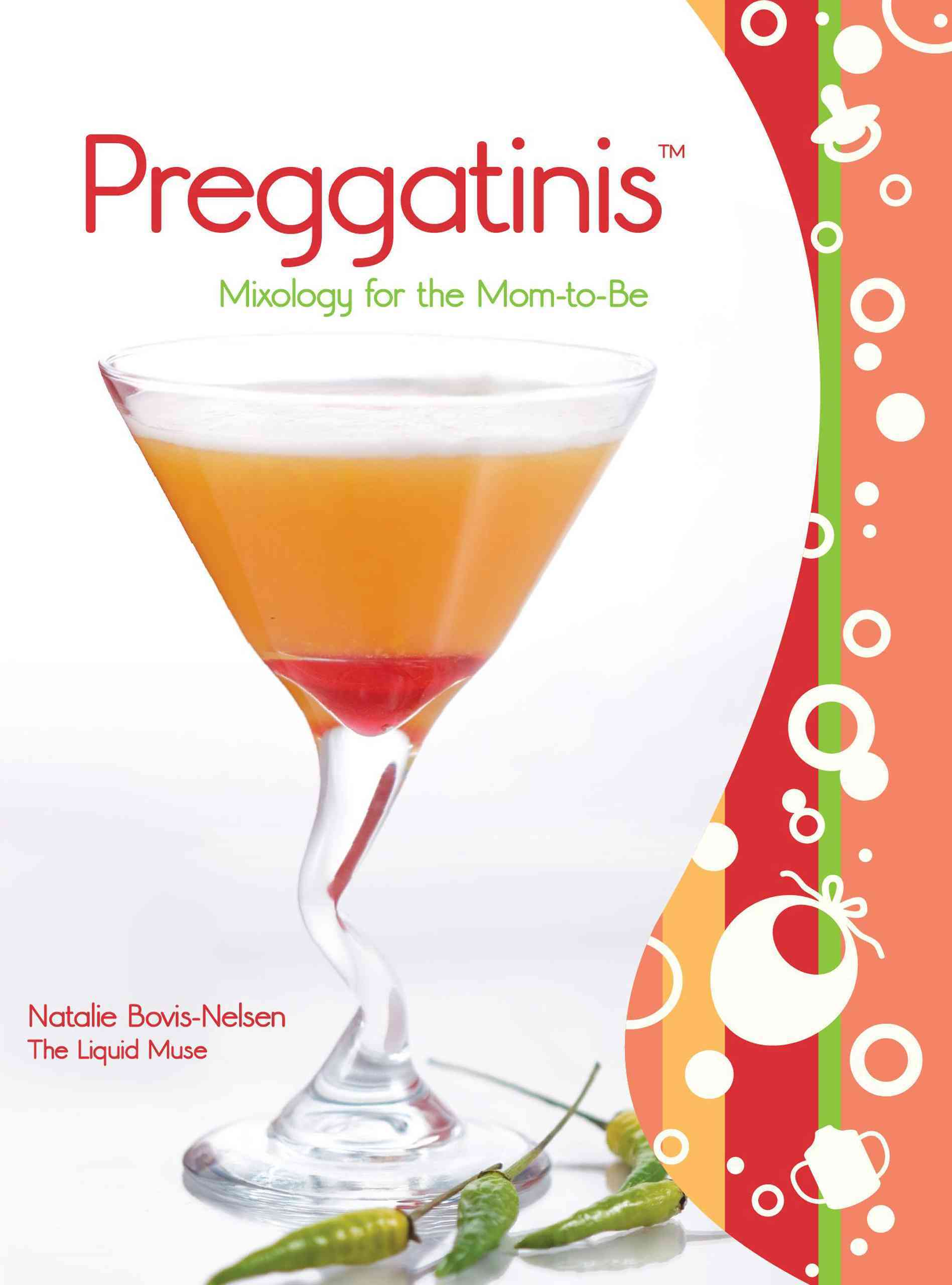 Preggatinis: Mixology for the Mom-to-be (Paperback)