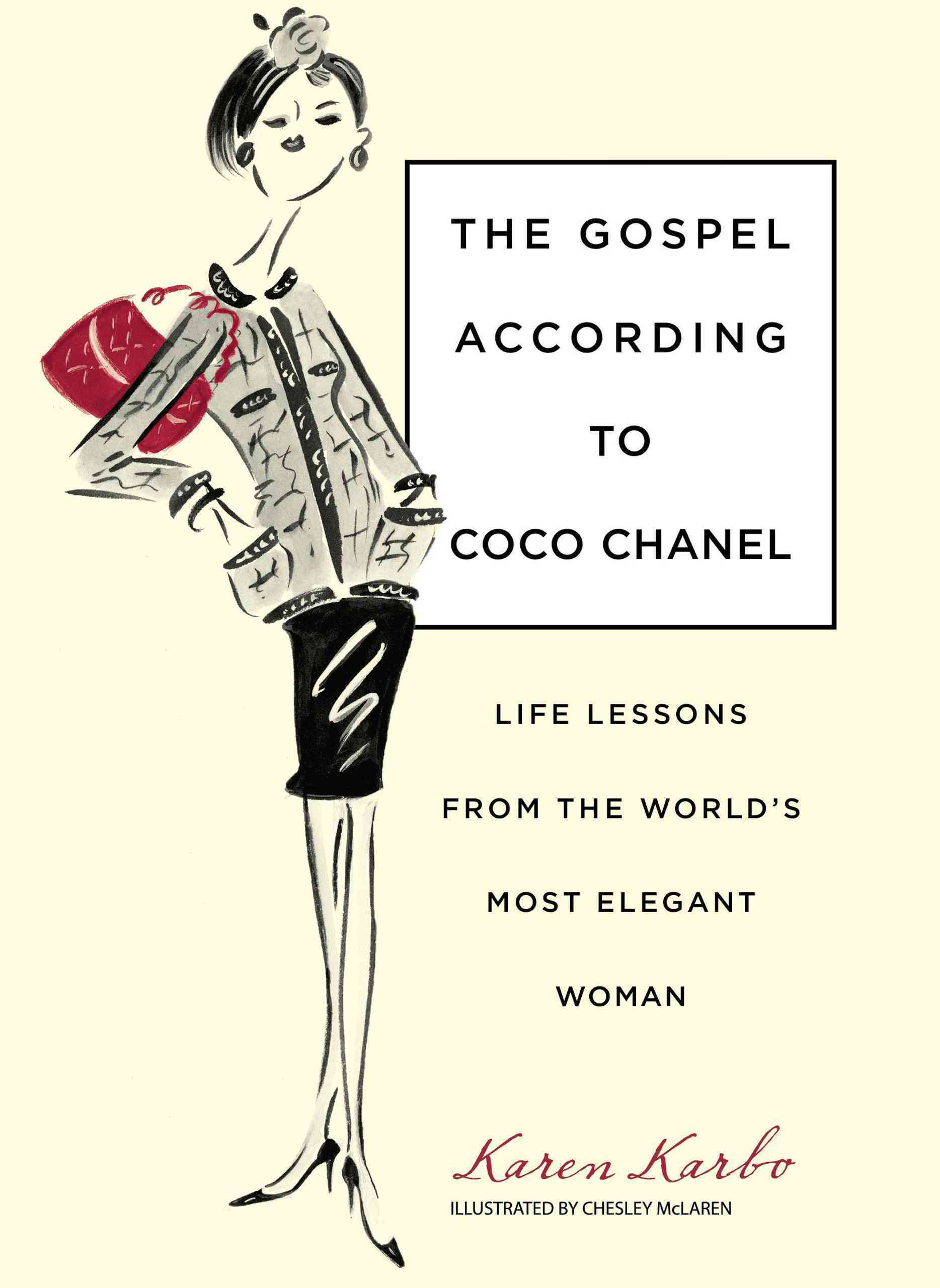 The Gospel According to Coco Chanel: Life Lessons from the World's Most Elegant Woman (Hardcover) - Thumbnail 0