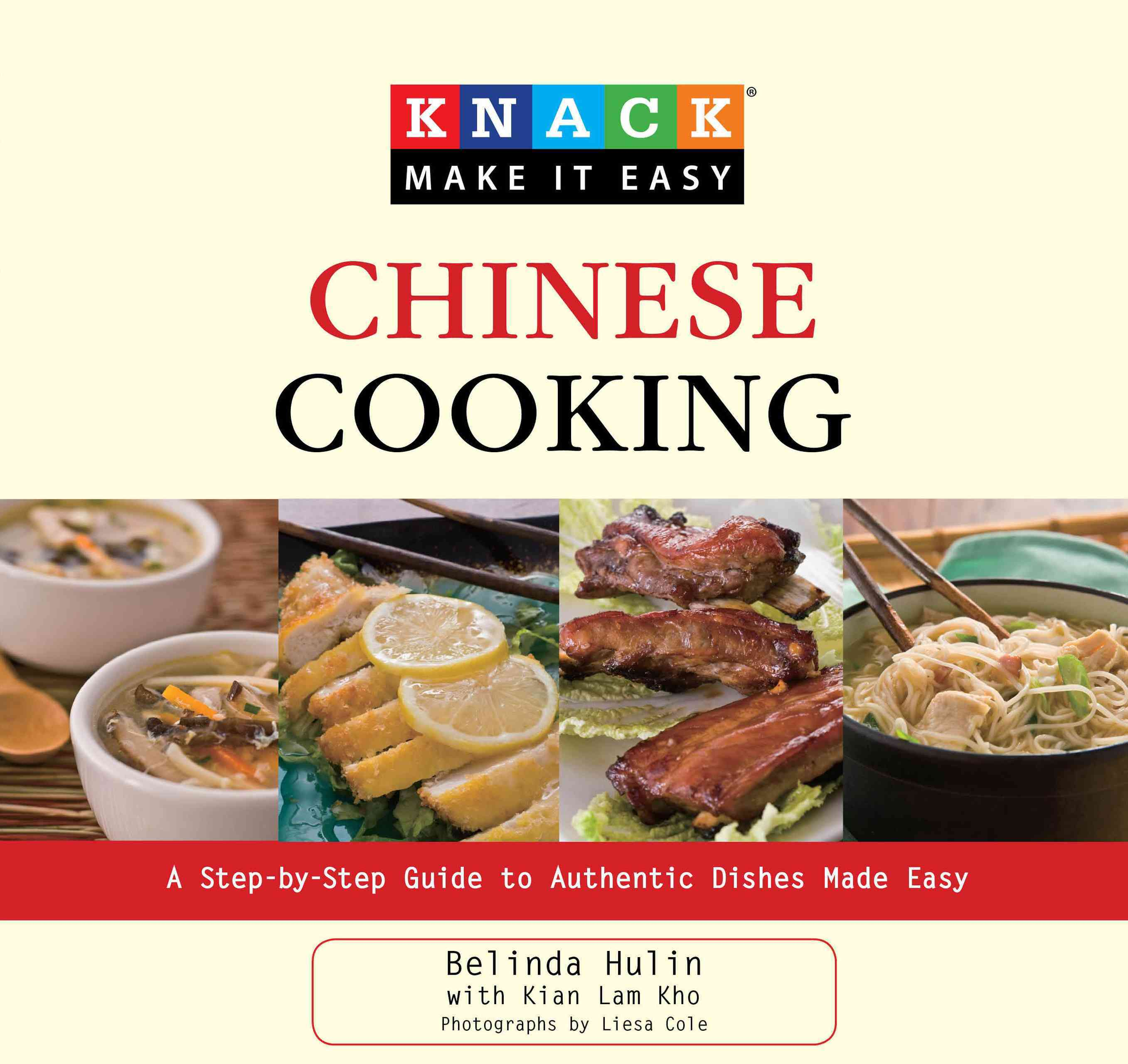 Knack Chinese Cooking: A Step-by-Step Guide to Authentic Dishes Made Easy (Paperback)