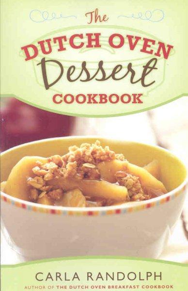 Dutch Oven Dessert Cookbook (Paperback)