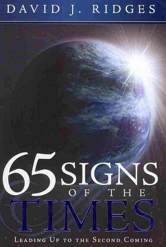65 Signs of the Times Leading Up to the Second Coming (Paperback)