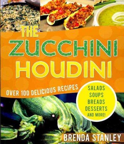 The Zucchini Houdini (Paperback)