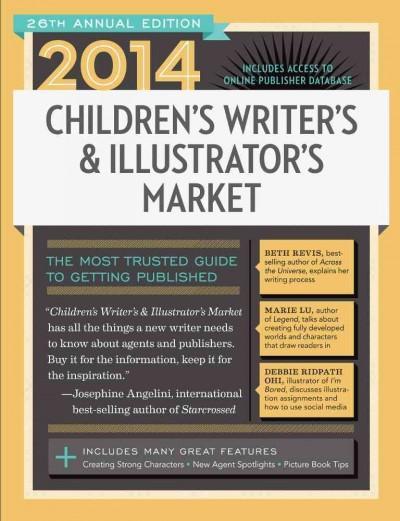 Children's Writer's & Illustrator's Market 2014