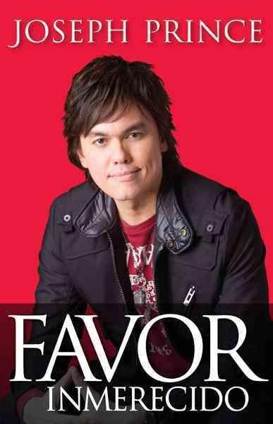Favor Inmerecido/ Unmerited Favor (Paperback)
