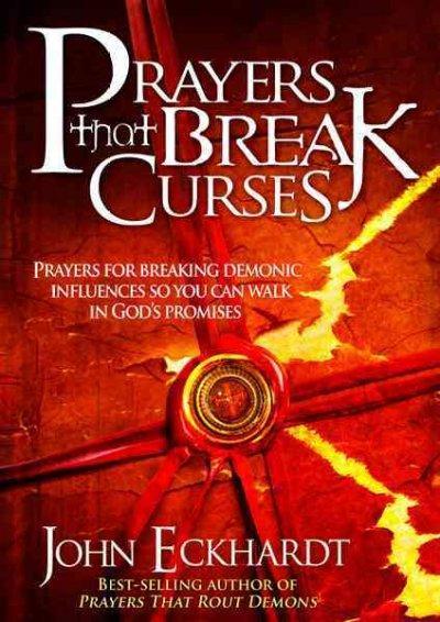 Prayers That Break Curses (Paperback)
