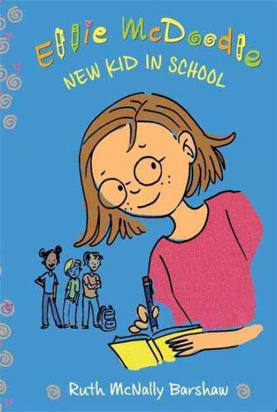 Ellie Mcdoodle: New Kid in School (Paperback)