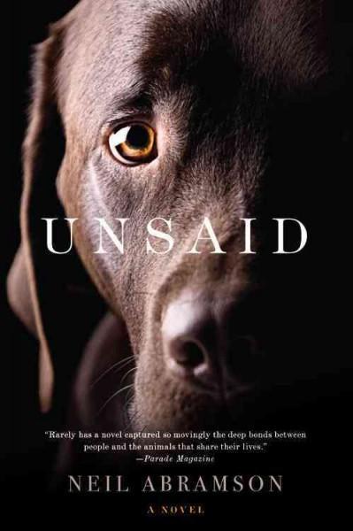 Unsaid: A Novel (Paperback)