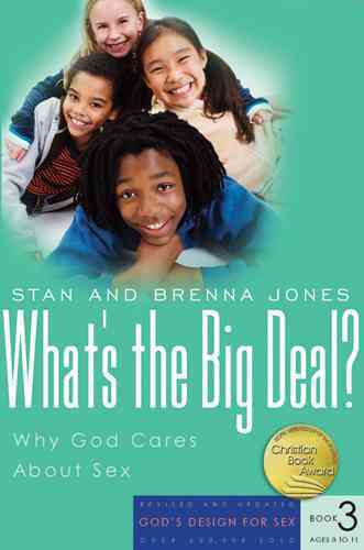 What's the Big Deal?: Why God Cares About Sex (Paperback)