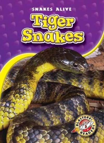 Tiger Snakes (Hardcover)