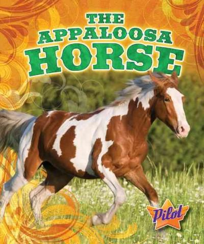 The Appaloosa Horse (Hardcover)