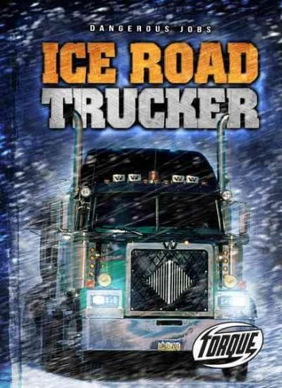 Ice Road Trucker (Hardcover)