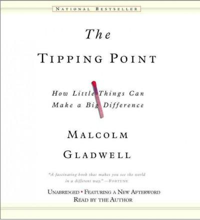 The Tipping Point: How Little Things Can Make a Big Difference (CD-Audio)