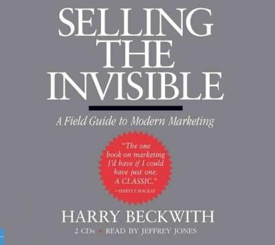 Selling the Invisible: A Field Guideto Modern Marketing (CD-Audio)