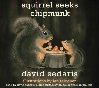 Squirrel Seeks Chipmunk (CD-Audio)