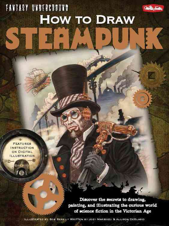 How to Draw Steampunk (Paperback)