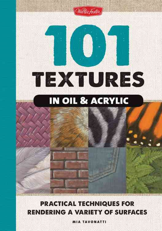 101 Textures in Oil and Acrylic (Paperback)