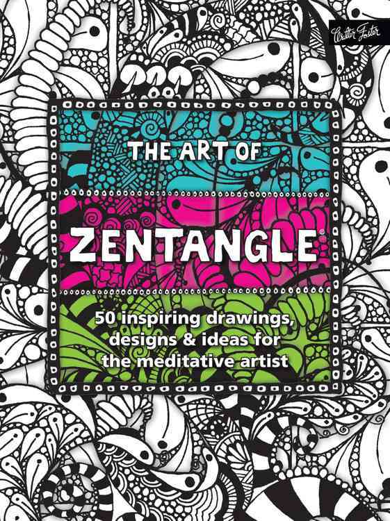 The Art of Zentangle (Paperback)