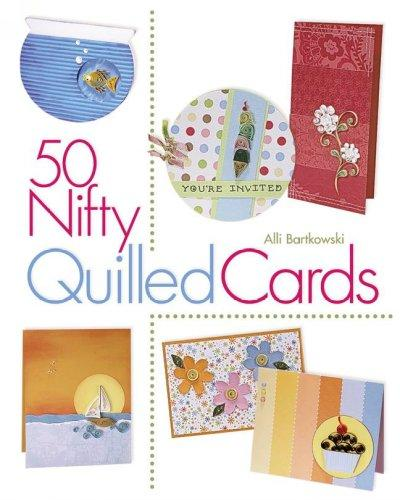 50 Nifty Quilled Cards (Paperback)