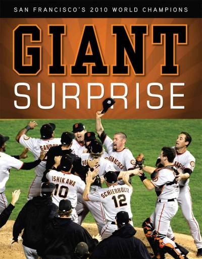 Giant Surprise: San Francisco's 2010 World Champions (Paperback)