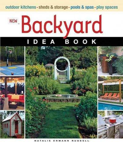 New Backyard Idea Book (Paperback)