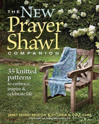 The New Prayer Shawl Companion: 35 Knitted Patterns to Embrace, Inspire & Celebrate Life (Paperback)