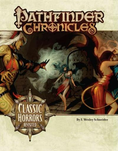Pathfinder Chronicles: Classic Horrors Revisited (Paperback)