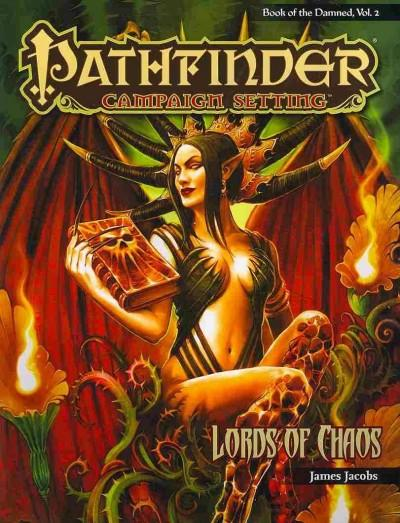 Pathfinder Campaign Setting: Lords of Chaos: Book of the Damned (Paperback)