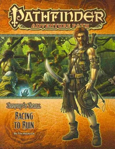 Pathfinder Adventure Path: Serpent's Skull: Racing to Ruin (Paperback)