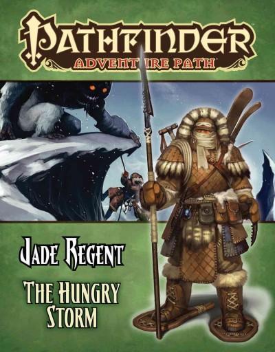 Pathfinder Adventure Path: Jade Regent The Hungry Storm (Paperback)