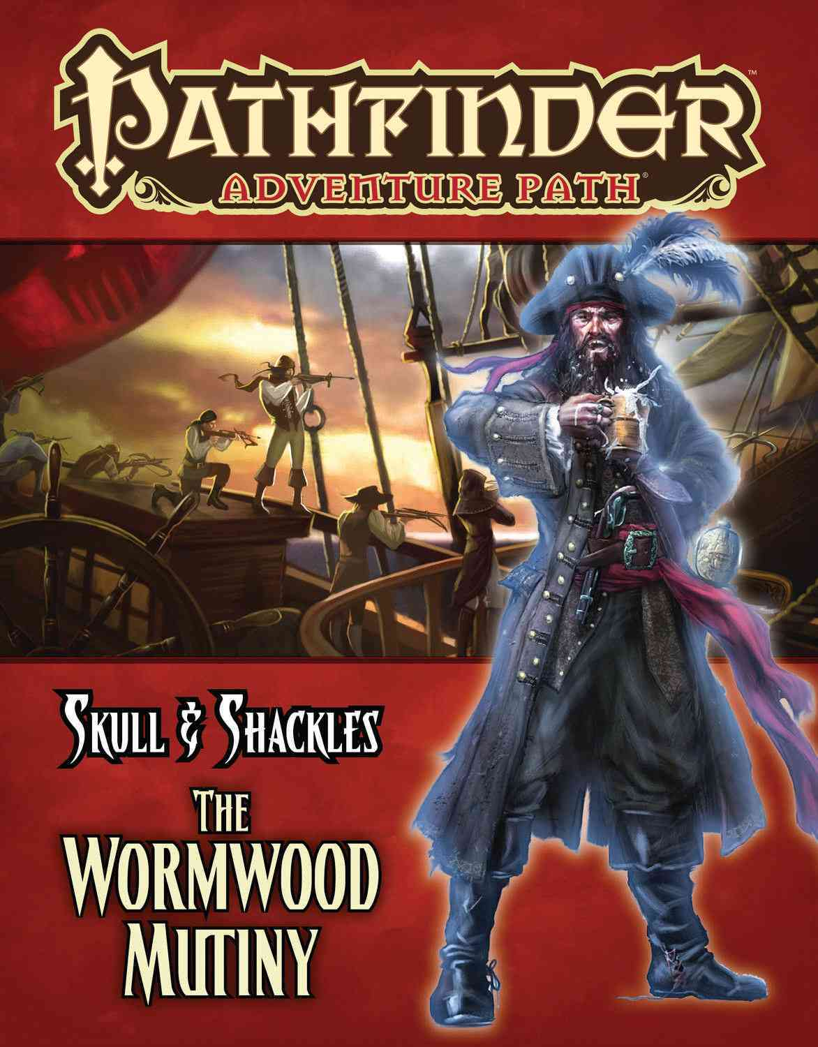Skull & Shackles: The Wormwood Mutiny (Paperback)