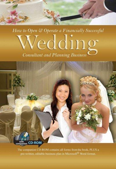 How to Open & Operate a Financially Successful Wedding Consultant & Planning Business
